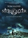 The Stormcaller (Twilight Reign, #1) - Tom Lloyd