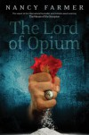 The Lord of Opium - Nancy Farmer