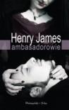 Ambasadorowie - Henry James