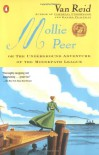 Mollie Peer: or, The Underground Adventure of the Moosepath League - Van Reid