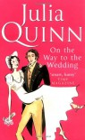 On the Way to Wedding  - Julia Quinn