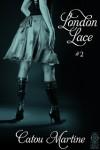 London Lace, #2 - Catou Martine