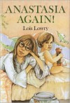Anastasia Again! - Lois Lowry
