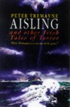 Aisling and Other Irish Tales of Terror - Peter Tremayne
