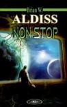 Non stop - Brian W. Aldiss, Maciej Raginiak