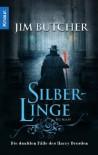 Silberlinge  - Jim Butcher, Jürgen Langowski