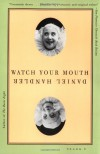 Watch Your Mouth - Daniel Handler