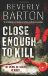 Close Enough To Kill  - Beverly Barton