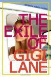 The Exile of Gigi Lane - Adrienne Maria Vrettos