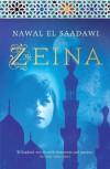 Zeina - Nawal El Saadawi, Amira Nowaira