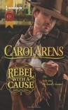 Rebel with a Cause - Carol Arens