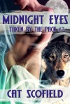 Midnight Eyes (Taken by the Pack, #3) - Cat Scofield