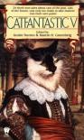 Catfantastic V - Andre Norton, Martin H. Greenberg