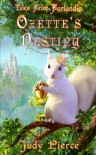Tales From Farlandia: Ozette's Destiny - Judy Pierce