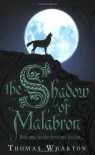 The Shadow of Malabron - Thomas Wharton