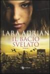 Il bacio svelato (La Stirpe di Mezzanotte, #5) - Lara Adrian