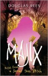 Majix: Notes from a Serious Teen Witch - Douglas Rees