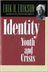 Identity: Youth and Crisis - Erik H. Erikson