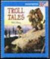 Troll Tales - Jan Lööf, Pat Shaw, Rolf Lidberg
