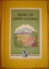 Riches of South America - Victor Wolfgang von Hagen