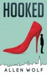 Hooked - Michael Allen Wolf