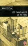 Les fiançailles de M. Hire - Georges Simenon