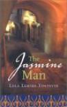 The Jasmine Man - Lola Lemire Tostevin
