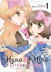 Hana & Hina After School Vol. 1 - Milk Morinaga