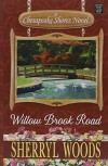 Willow Brook Road: A Chesapeake Shores Novel - Sherryl Woods