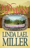 Dylan (Center Point Platinum Romance (Large Print)) - Linda Lael Miller