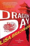 Dragon Day (An Ellie McEnroe Novel) - Lisa Brackmann