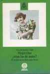 Mujercitas: Eran Las de Antes? y Otros Escritos: (El Sexismo En Los Libros Para Chicos) - Graciela Beatriz Cabal