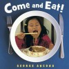 Come and Eat! - George Ancona