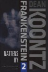 Nattens by (Dean Koontz's Frankenstein, #2) - Ed Gorman, Dean Koontz
