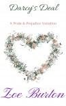 Darcy's Deal: A Pride & Prejudice Novella Variation - Zoe Burton