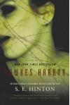 By S. E. Hinton Hawkes Harbor (1 Reprint) [Paperback] - S. E. Hinton