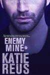 Enemy Mine (Vampire & Werewolf Romance) - Katie Reus
