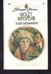 A Girl Possessed - Harlequin Presents (Harlequin Romance, Volume 420) - Violet Winspear