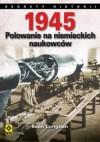 1945. Polowanie na niemieckich naukowców - Sean Longden