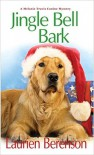 Jingle Bell Bark (A Melanie Travis Mystery) - Laurien Berenson