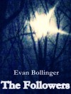 The Followers - Evan Bollinger
