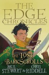 The Lost Barkscrolls (Edge Chronicles) - Chris Stewart Paul & Riddell