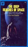The Deep Reaches of Space - A. Bertram Chandler