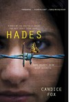 Hades (An Archer & Bennett Thriller) - Candice Fox
