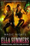 Magic Nights: Extended Edition (Dragon Born Serafina Book 3) - Ella Summers