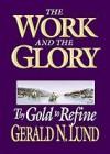 Thy Gold to Refine - Gerald N. Lund