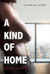 A Kind of Home - Lane Hayes