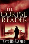 The Corpse Reader - Antonio Garrido