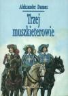 Trzej Muszkieterowie - Alexandre Dumas, Dorota Rybicka