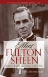 Meet Fulton Sheen: Beloved Preacher and Teacher of the Word - Janel Rodriguez